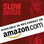 Seeds by Slow now available digitally on Amazon